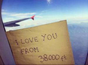 I love you from 38000 ft